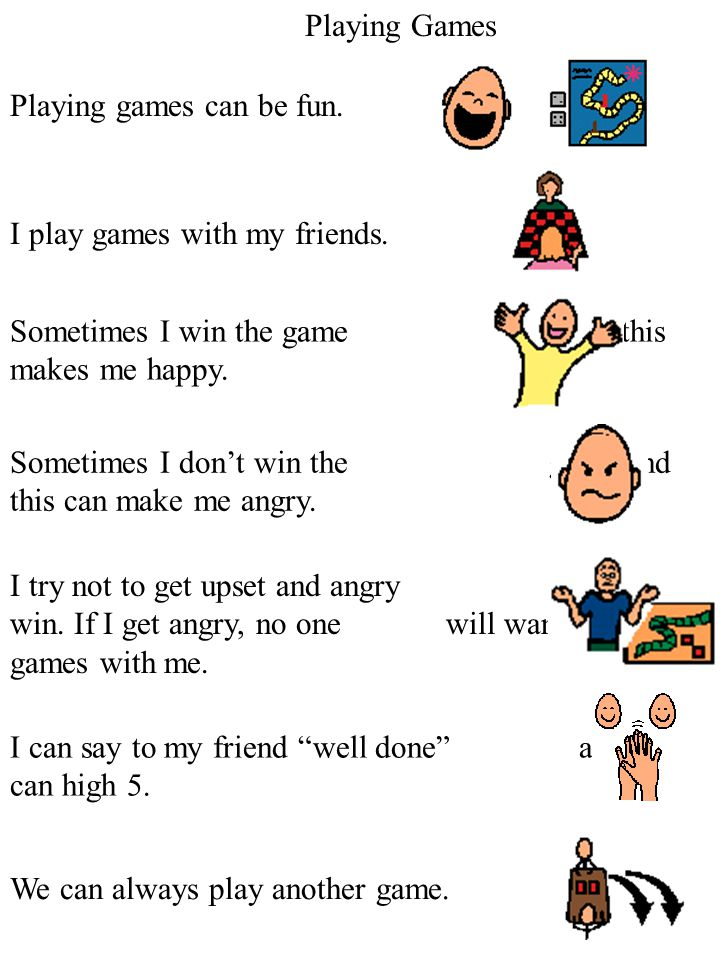 Playing Games Playing games can be fun. I play games with my friends. Sometimes I win the game and this makes me happy.