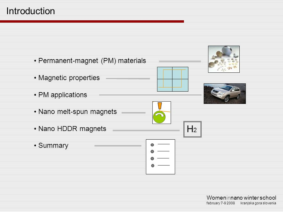 Introduction H2 Permanent-magnet (PM) materials Magnetic properties