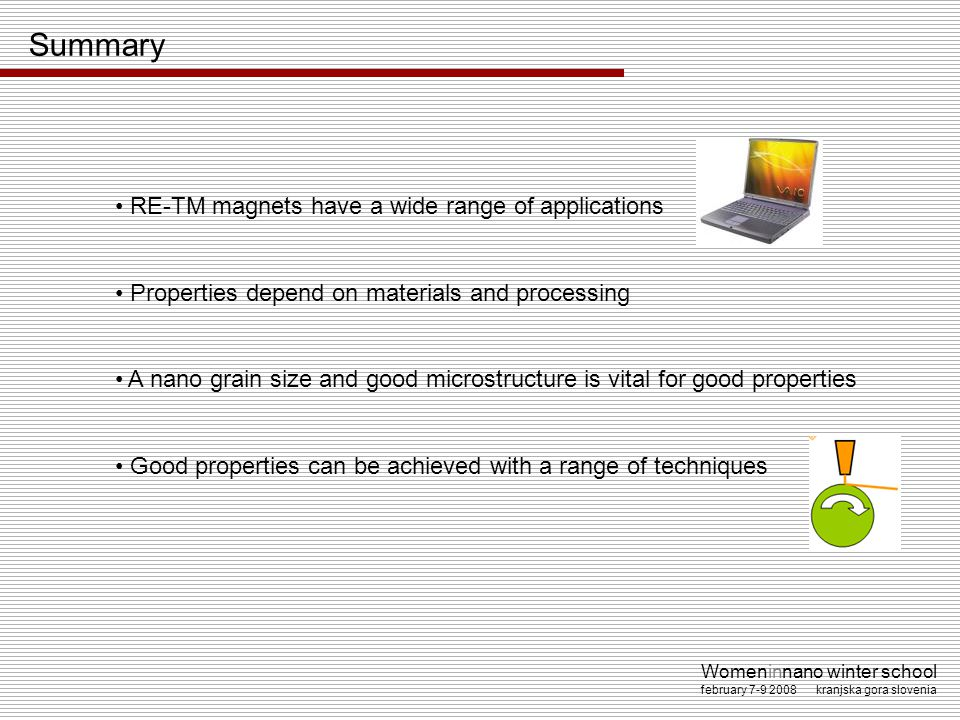 Summary RE-TM magnets have a wide range of applications