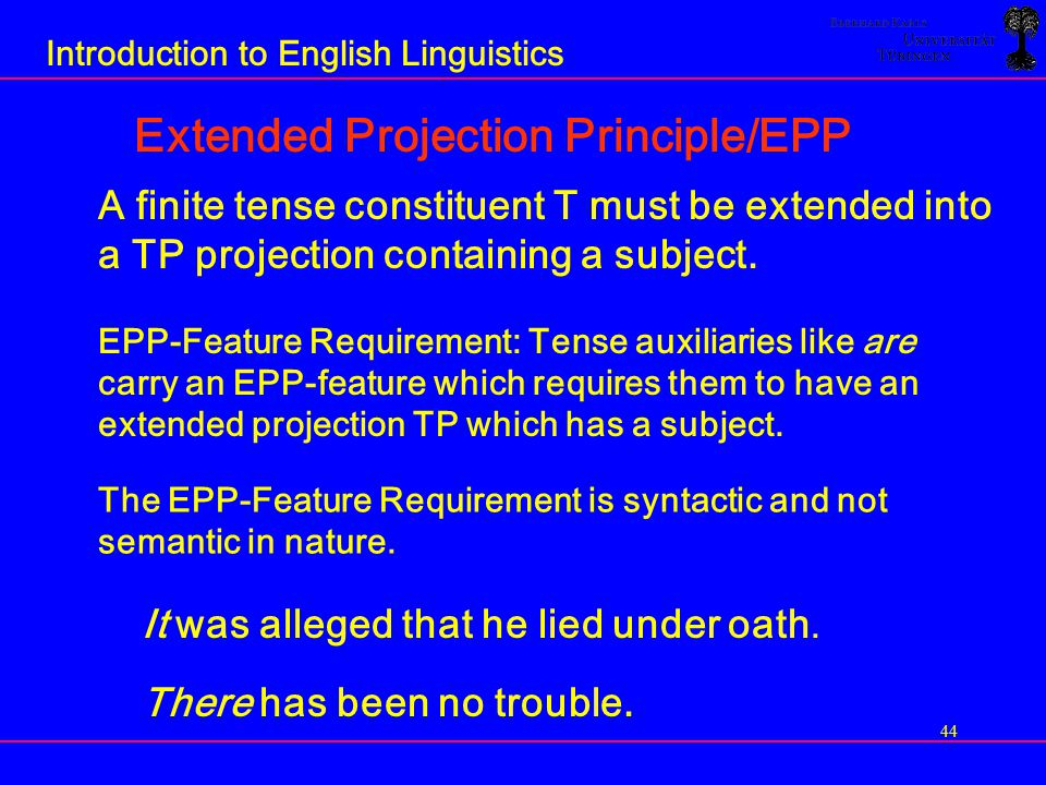 Extended Projection Principle/EPP