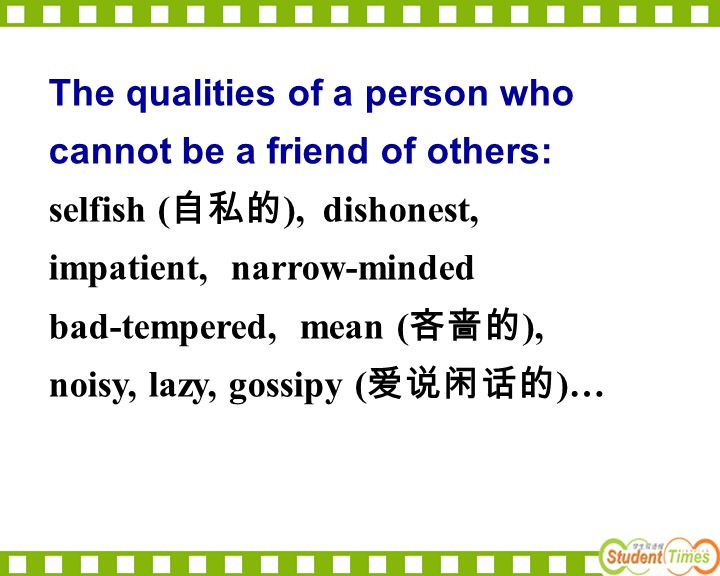 The qualities of a person who