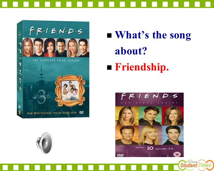 What's the song about Friendship.