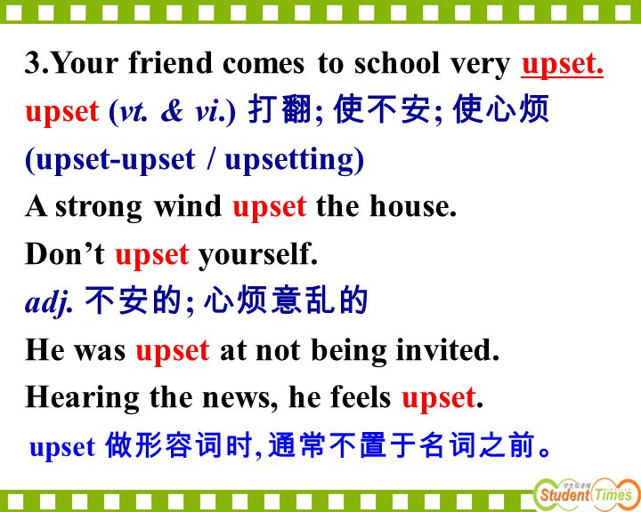3.Your friend comes to school very upset.