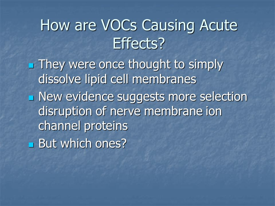 How are VOCs Causing Acute Effects
