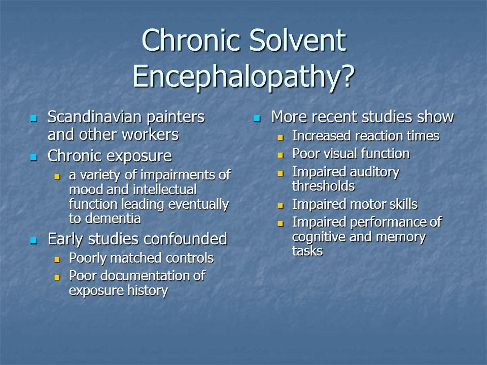 Chronic Solvent Encephalopathy