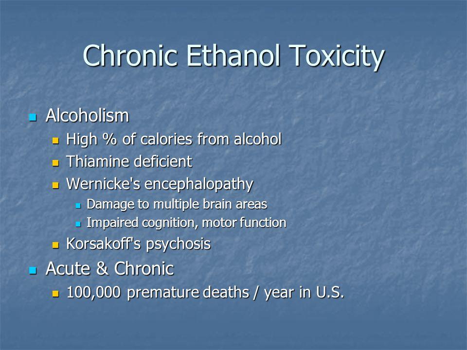 Chronic Ethanol Toxicity