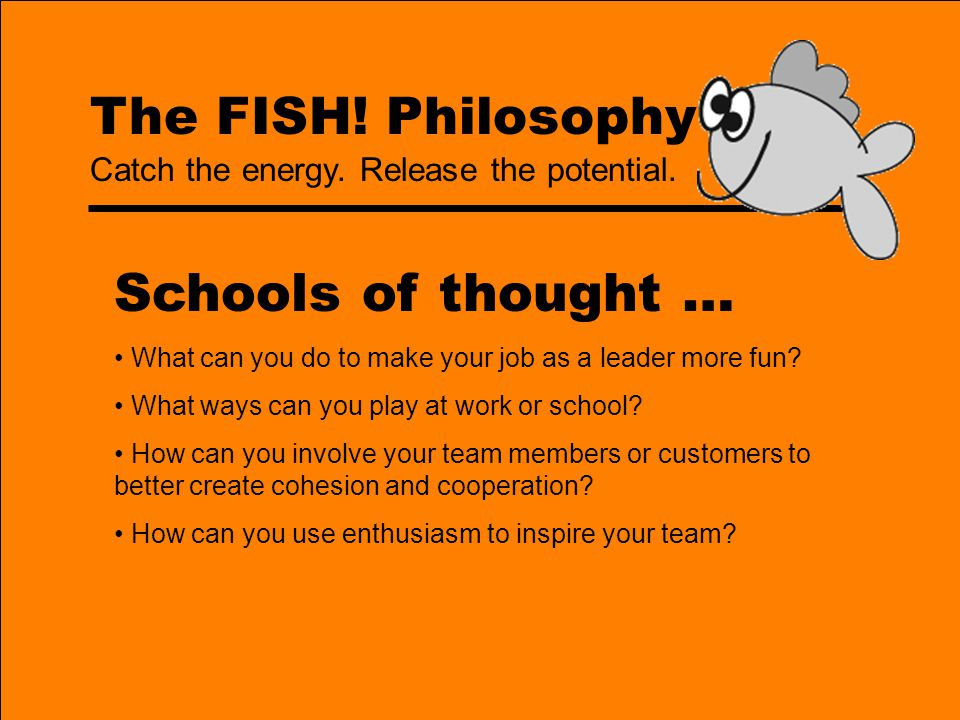 Schools of thought … The FISH! Philosophy