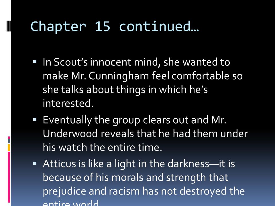 Chapter 15 continued…