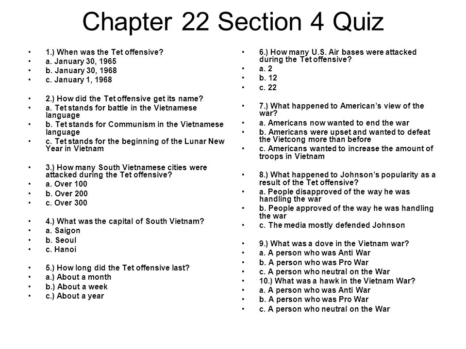 Chapter 22 Section 4 Quiz 1.) When was the Tet offensive