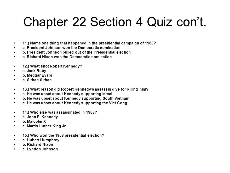 Chapter 22 Section 4 Quiz con't.