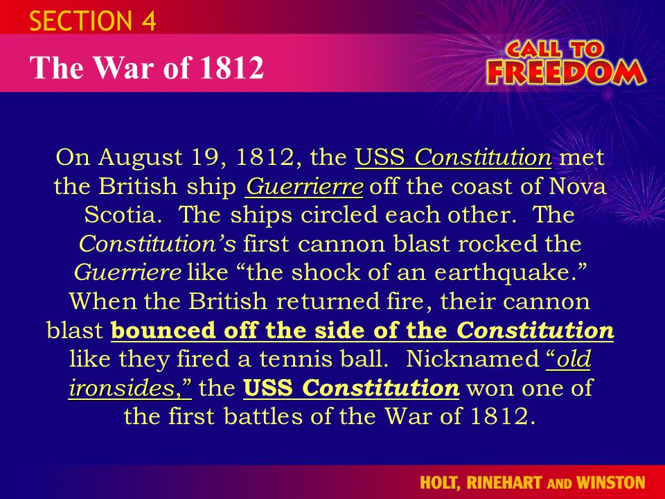 SECTION 4 The War of 1812.