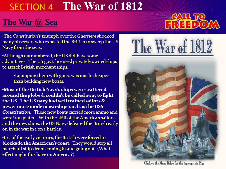 The War of 1812 SECTION 4 The War @ Sea