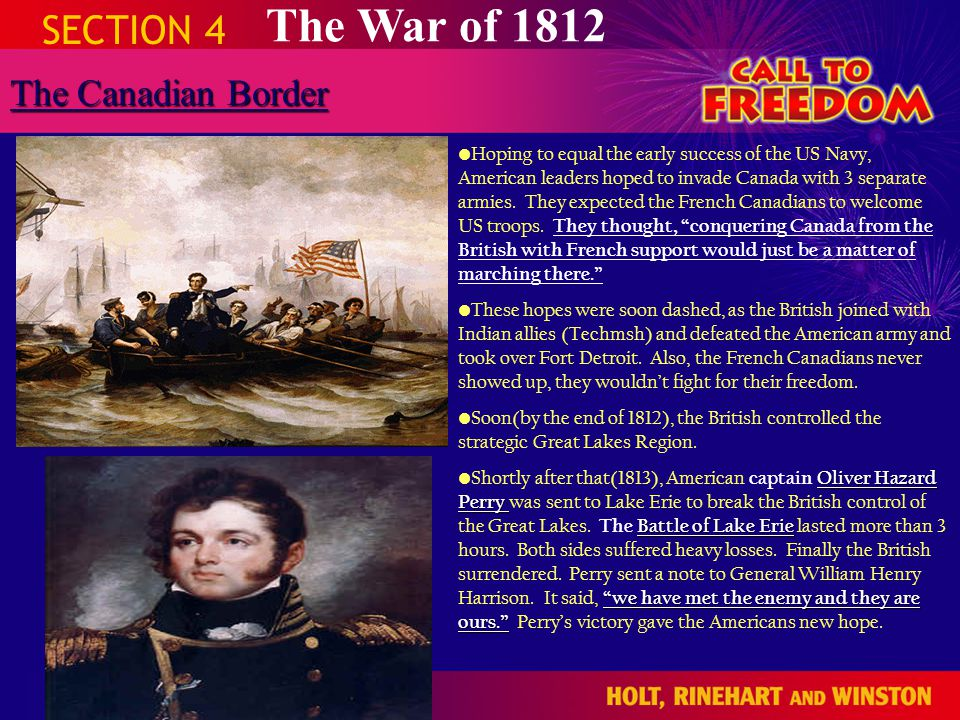 The War of 1812 SECTION 4 The Canadian Border