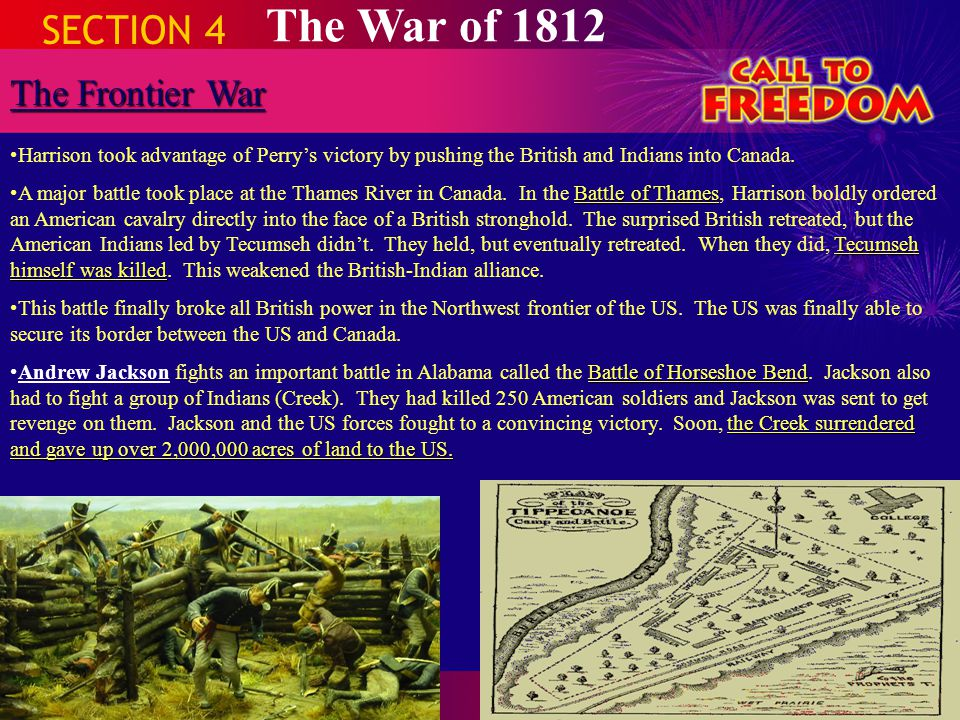 The War of 1812 SECTION 4 The Frontier War