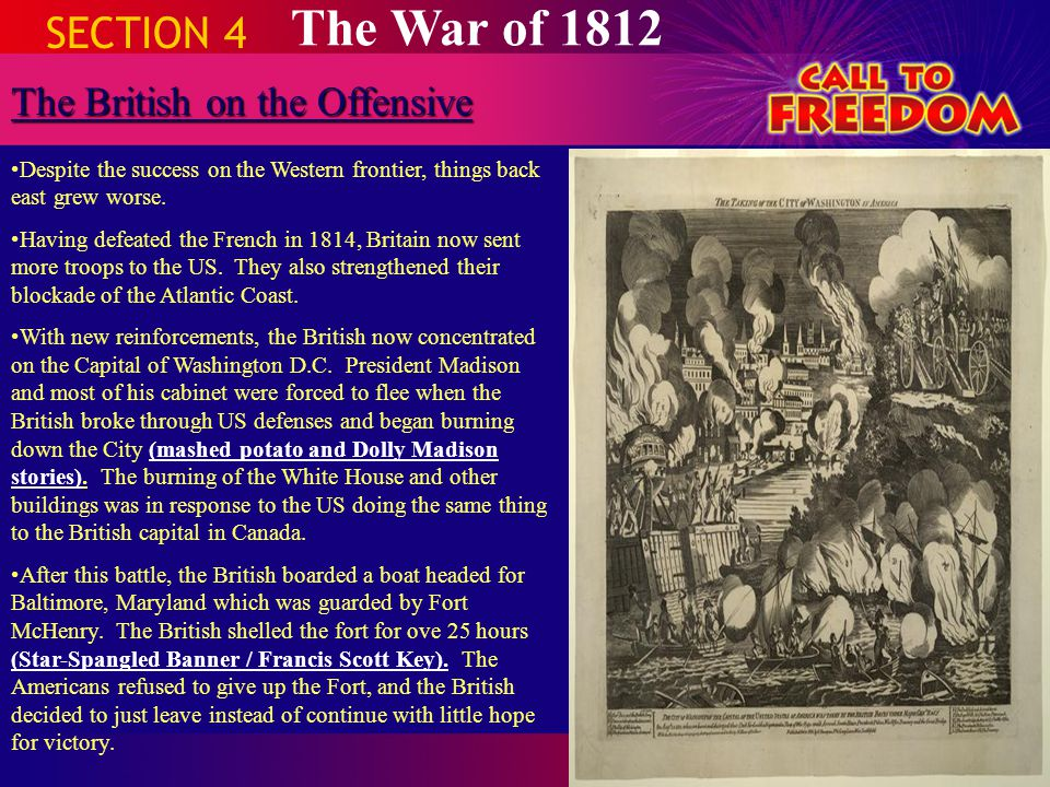 The War of 1812 SECTION 4 The British on the Offensive