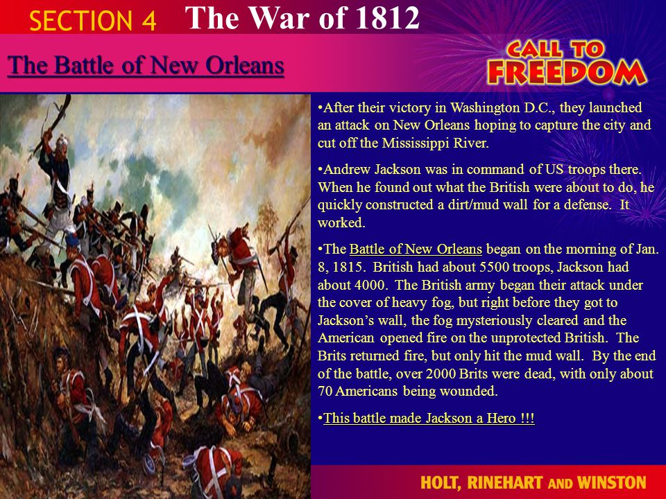 The War of 1812 SECTION 4 The Battle of New Orleans