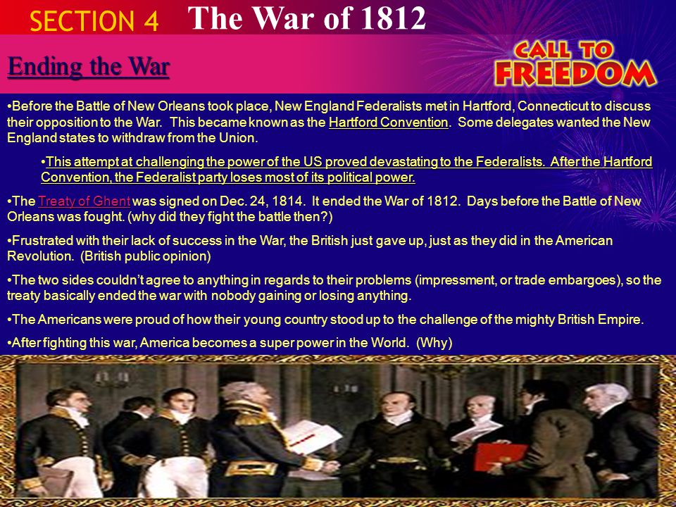 The War of 1812 SECTION 4 Ending the War
