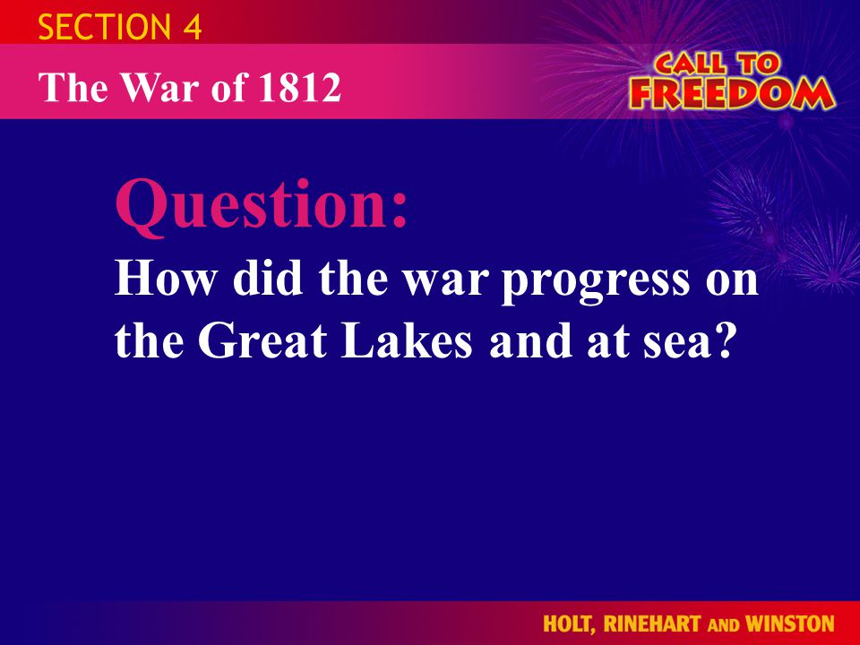 Question: How did the war progress on the Great Lakes and at sea