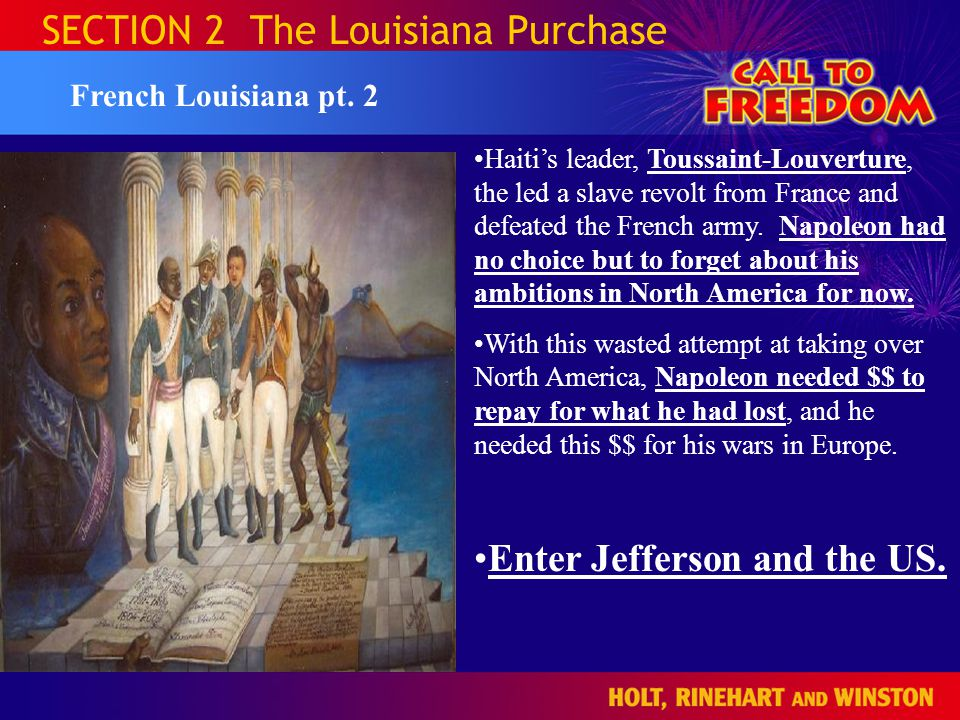 SECTION 2 The Louisiana Purchase