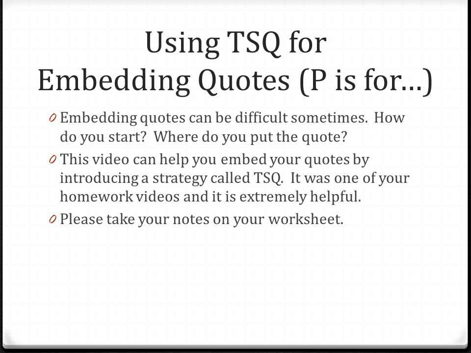 Using TSQ for Embedding Quotes (P is for…)