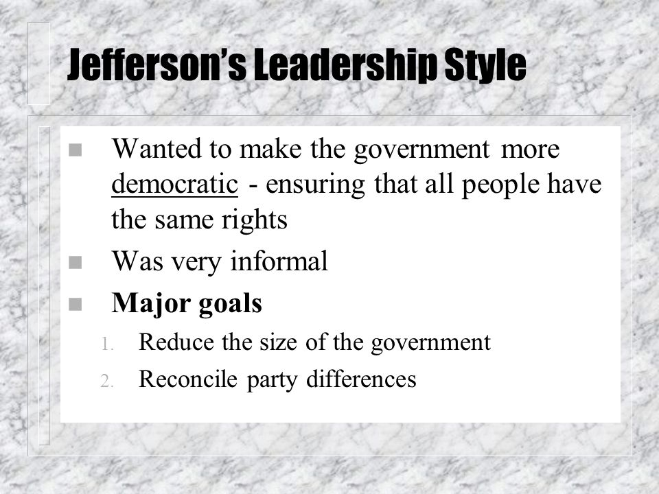 Jefferson's Leadership Style
