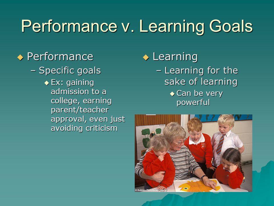 Performance v. Learning Goals