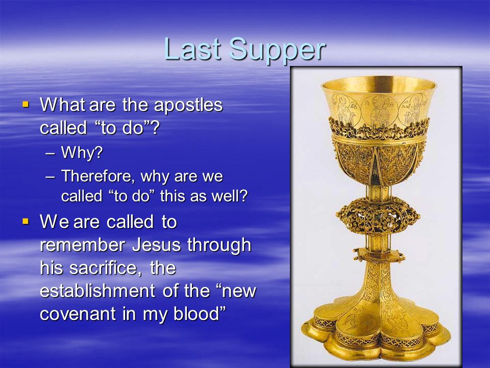 Last Supper What are the apostles called to do