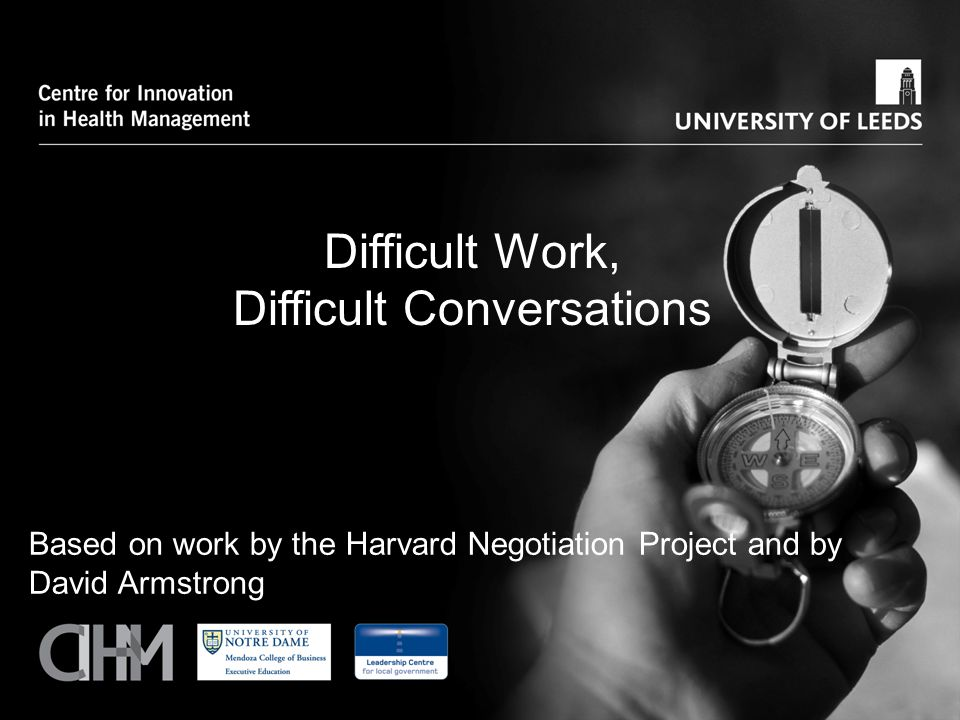 Difficult Work, Difficult Conversations