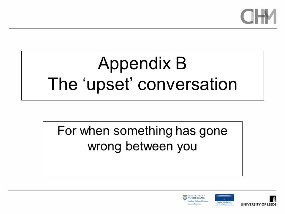 Appendix B The 'upset' conversation