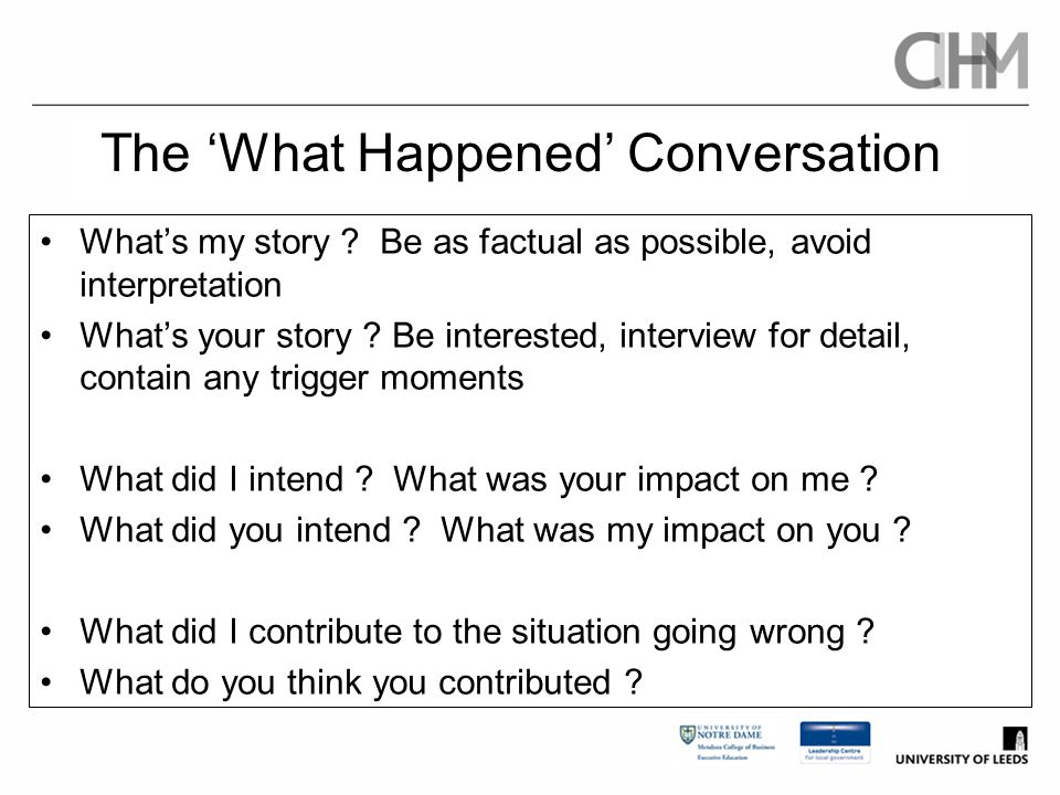 The 'What Happened' Conversation
