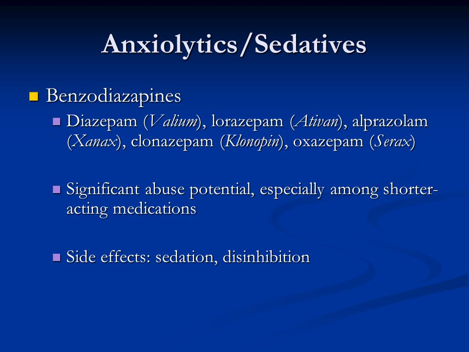 Anxiolytics/Sedatives