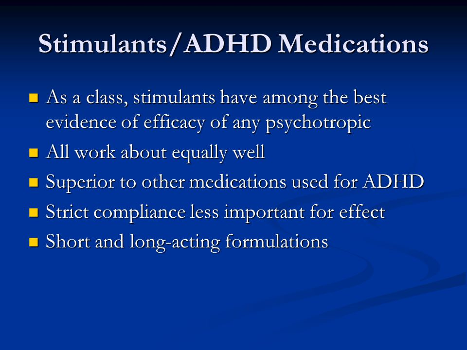 Stimulants/ADHD Medications
