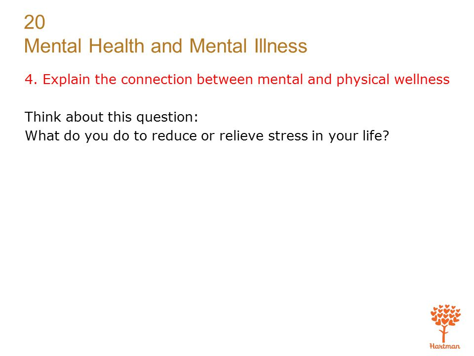 4. Explain the connection between mental and physical wellness