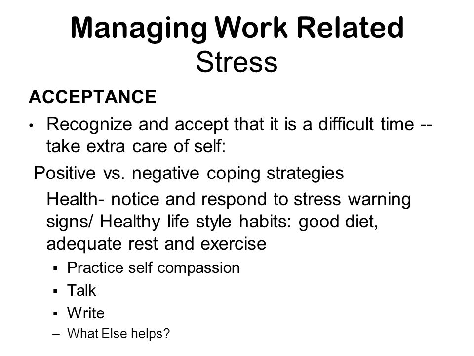 Managing Work Related Stress