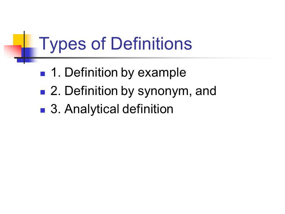 Types of Definitions 1. Definition by example