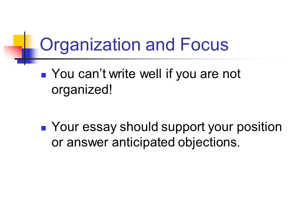 Organization and Focus