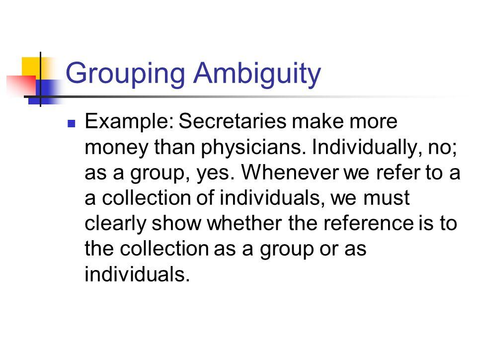 Grouping Ambiguity