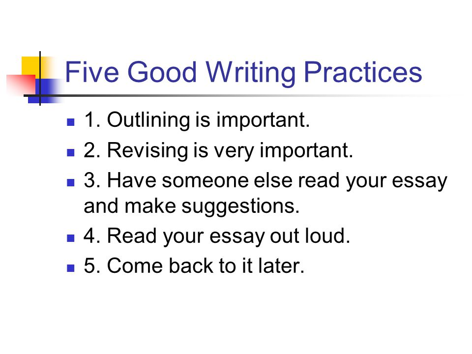 Five Good Writing Practices
