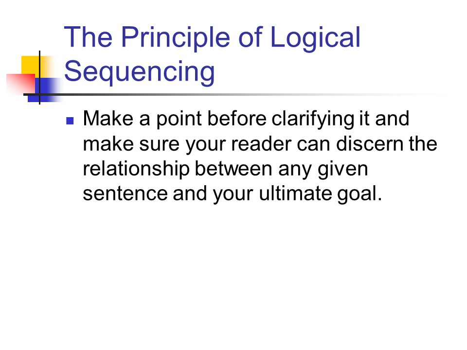 The Principle of Logical Sequencing