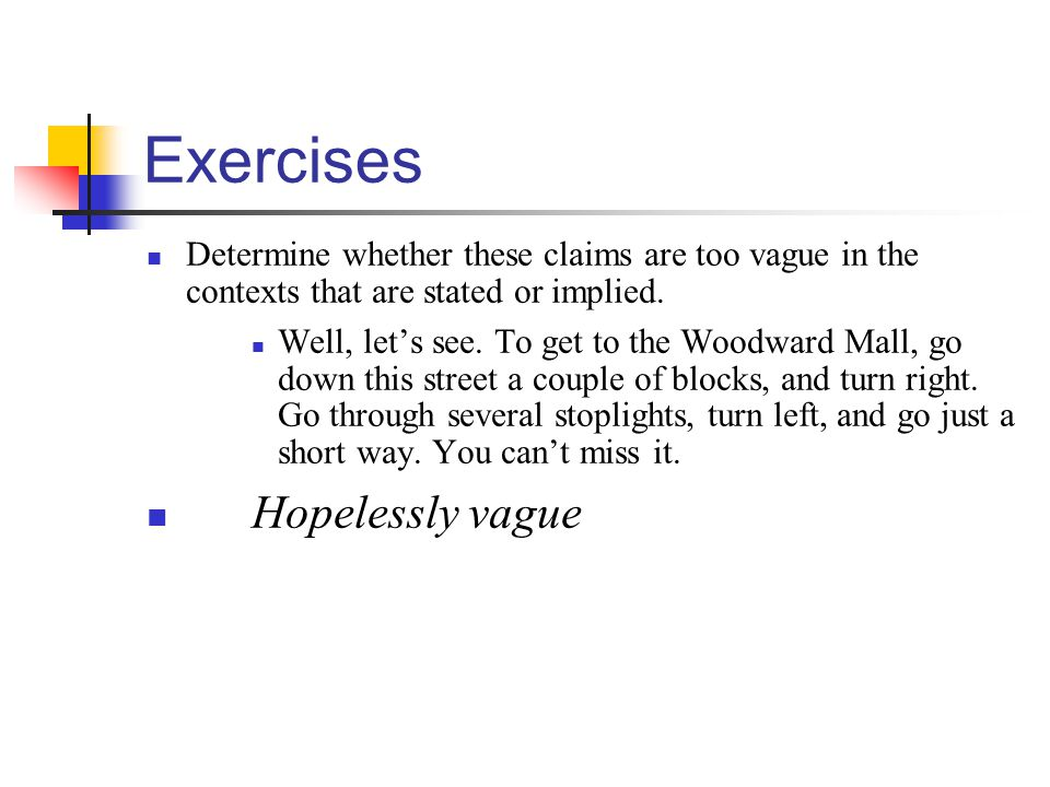 Exercises Hopelessly vague