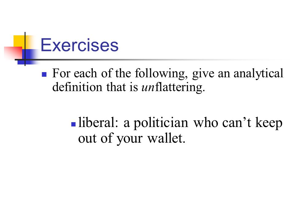 Exercises liberal: a politician who can't keep out of your wallet.
