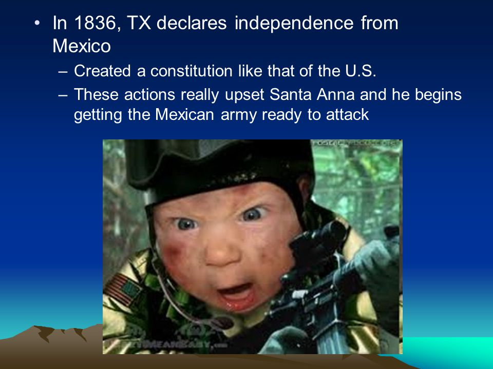 In 1836, TX declares independence from Mexico