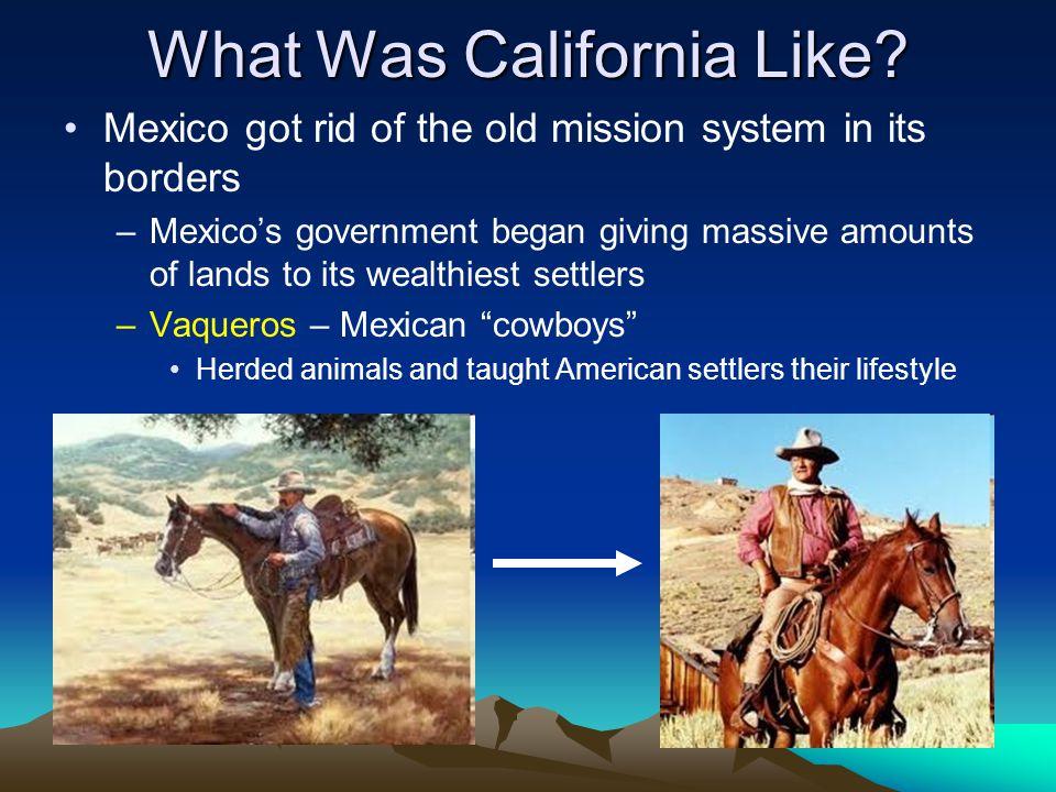What Was California Like