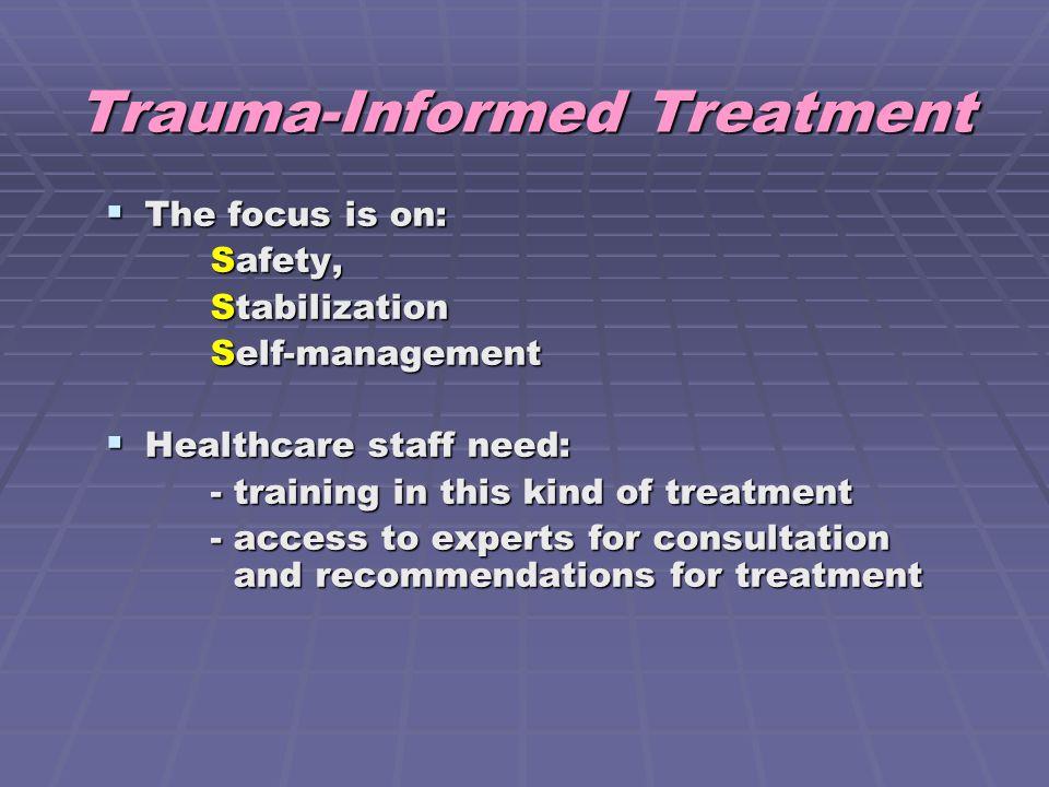Trauma-Informed Treatment