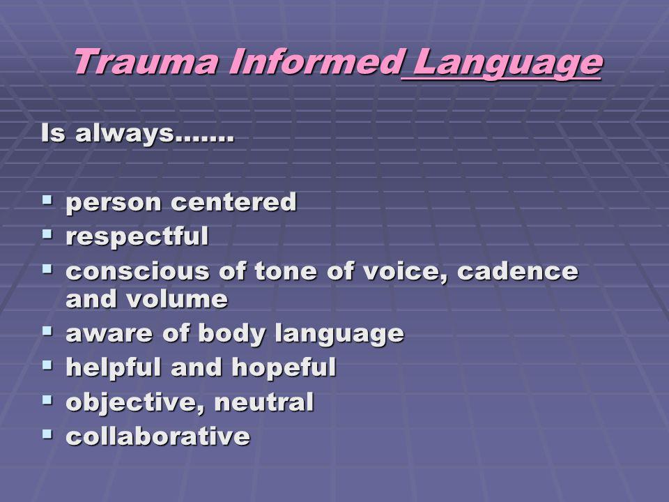 Trauma Informed Language