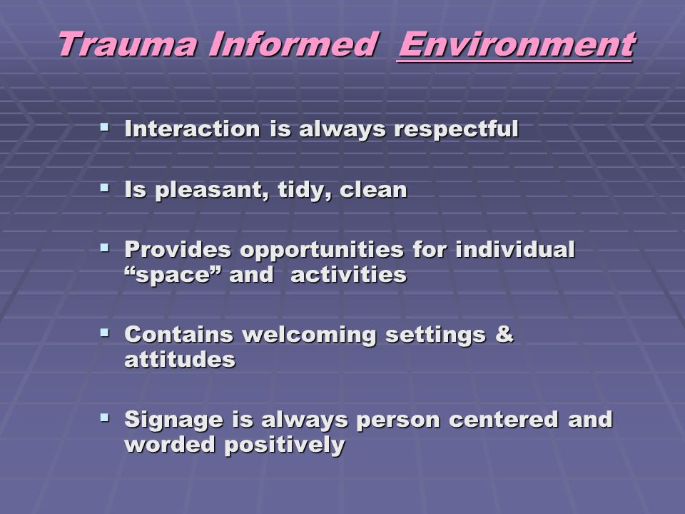 Trauma Informed Environment