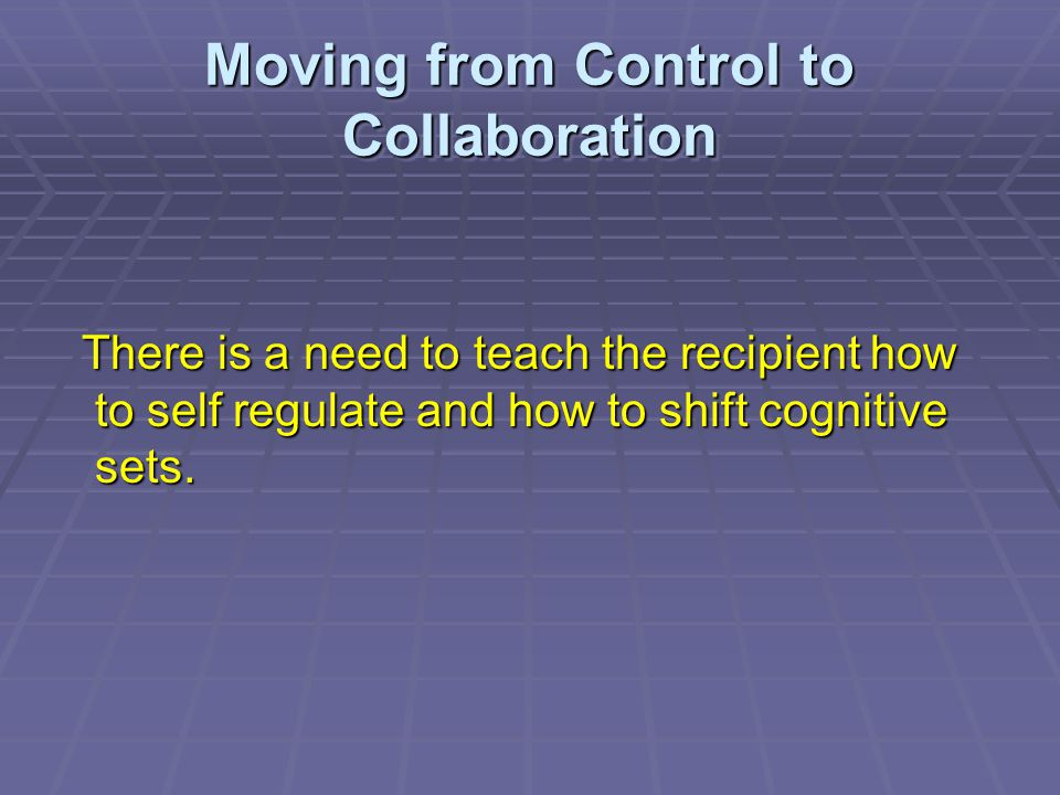 Moving from Control to Collaboration