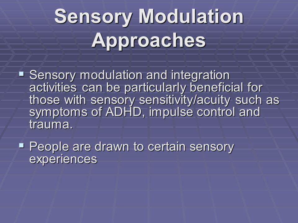Sensory Modulation Approaches