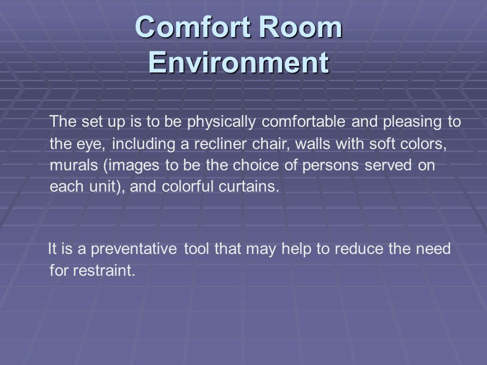 Comfort Room Environment