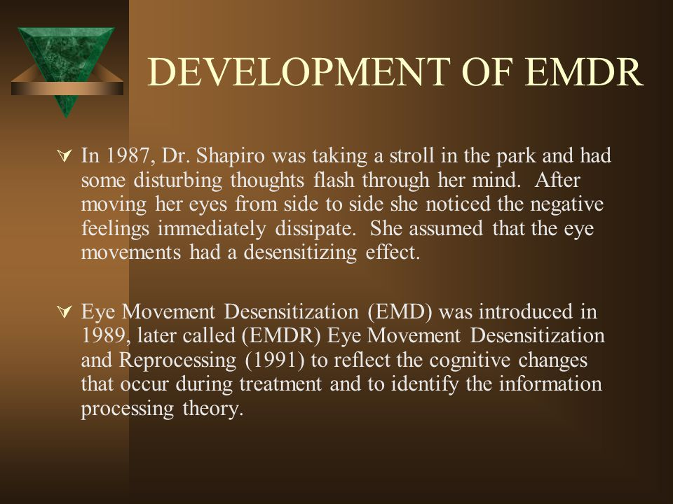 DEVELOPMENT OF EMDR